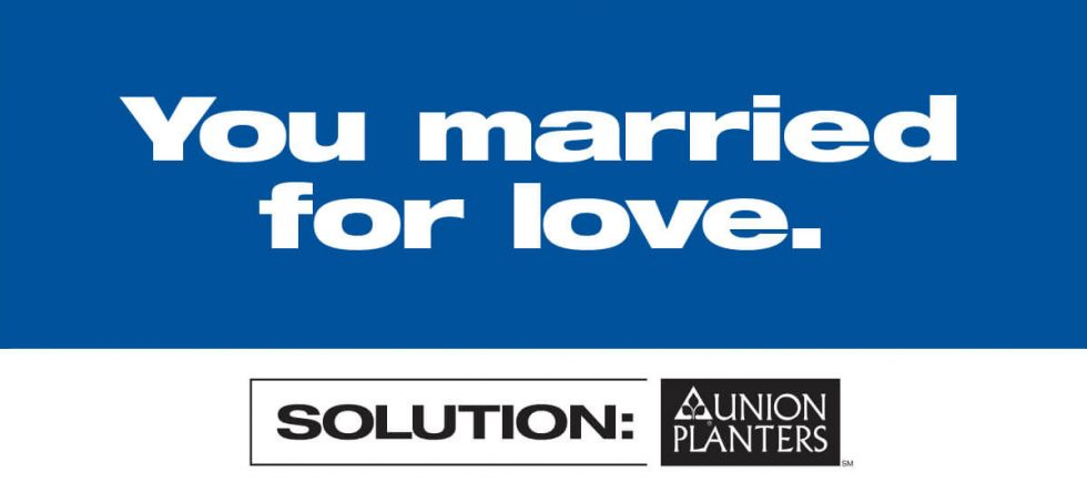 Union Planters Bank Outdoor Billboard - Married for Love